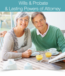 Wills,Probate & Lasting Powers of Attorney